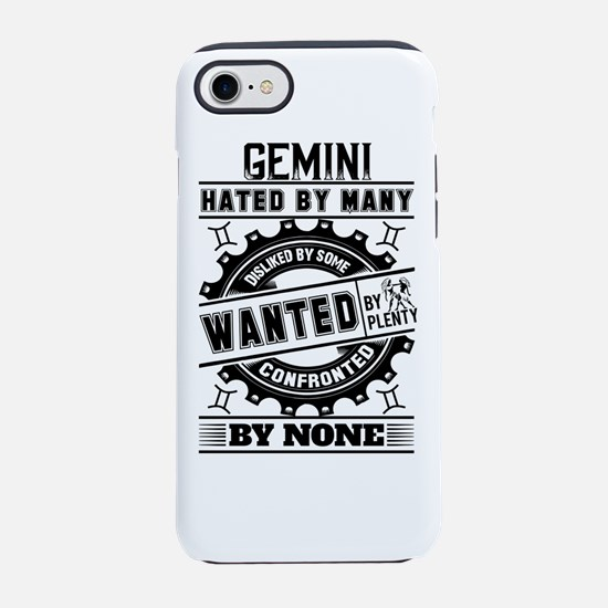 Gemini Hated By Many Wanted By Plenty iPhone 7 Tou