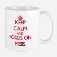 Keep Calm and focus on Minis Mugs