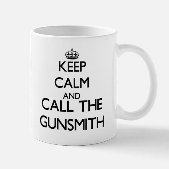 Keep calm and call the Gunsmith Mugs