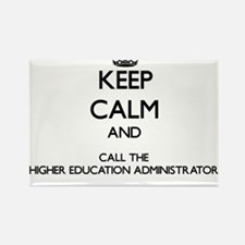 Keep calm and call the Higher Education Administra