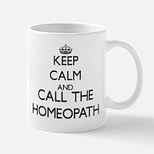 Keep calm and call the Homeopath Mugs