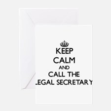 Keep calm and call the Legal Secretary Greeting Ca