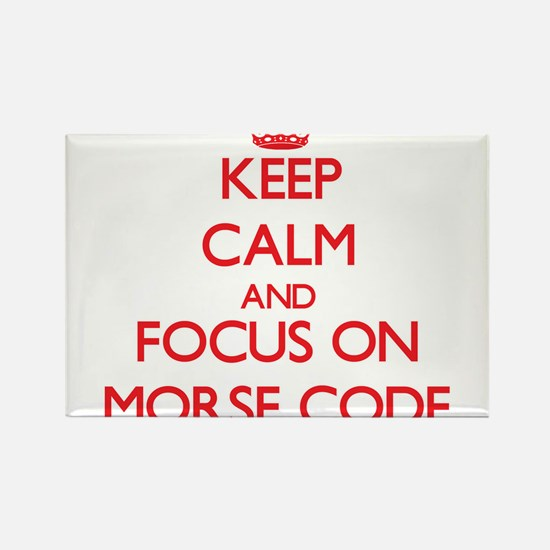 Keep Calm and focus on Morse Code Magnets