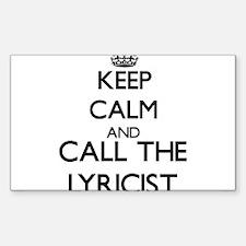 Keep calm and call the Lyricist Decal