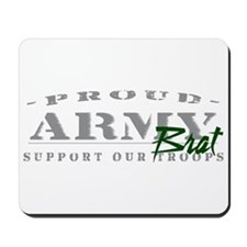 Proud Army Brat (green) Mousepad