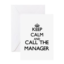 Keep calm and call the Manager Greeting Cards