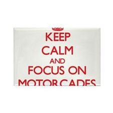 Keep Calm and focus on Motorcades Magnets