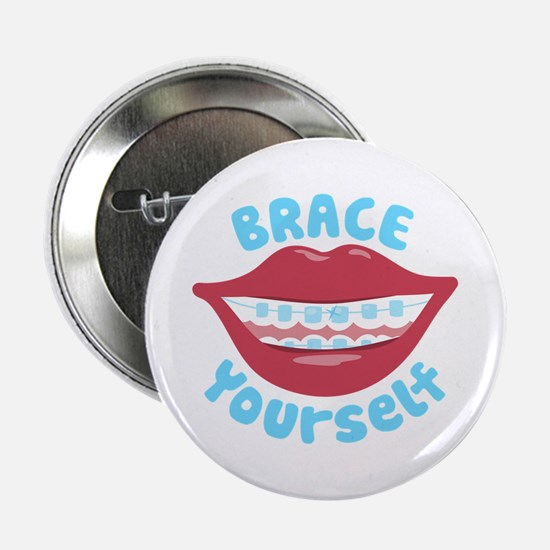 """Brace Yourself 2.25"""" Button"""