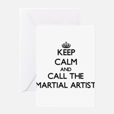 Keep calm and call the Martial Artist Greeting Car