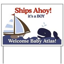Ships Ahoy Baby Shower - Custom for Atlas Yard Sig