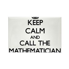 Keep calm and call the Mathematician Magnets