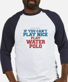 Water Polo Slogan Baseball Jersey