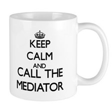 Keep calm and call the Mediator Mugs
