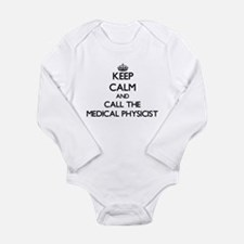 Keep calm and call the Medical Physicist Body Suit