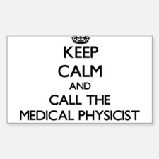 Keep calm and call the Medical Physicist Decal