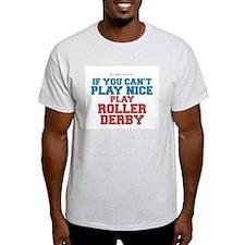 Roller Derby Slogan Ash Grey T-Shirt
