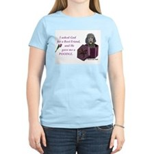 I Asked God -GreetingCard -Poodle,Black T-Shirt