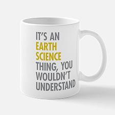 Its An Earth Science Thing Mug