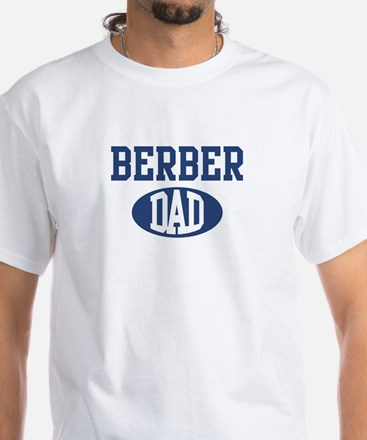 Berber dad White T-Shirt
