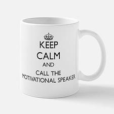 Keep calm and call the Motivational Speaker Mugs