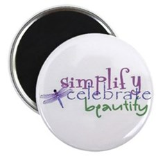Simplify, Celebrate, Beautify Magnet