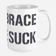 EMBRACE THE SUCK Mug