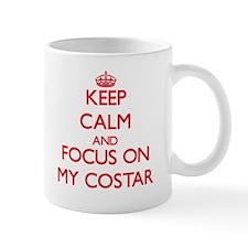 Keep Calm and focus on My Costar Mugs