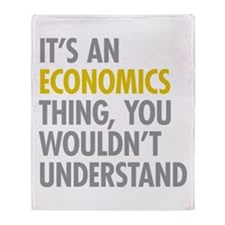 Its An Economics Thing Throw Blanket