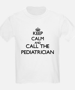 Keep calm and call the Pediatrician T-Shirt