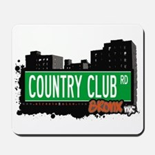 Country Club Rd, Bronx, NYC  Mousepad