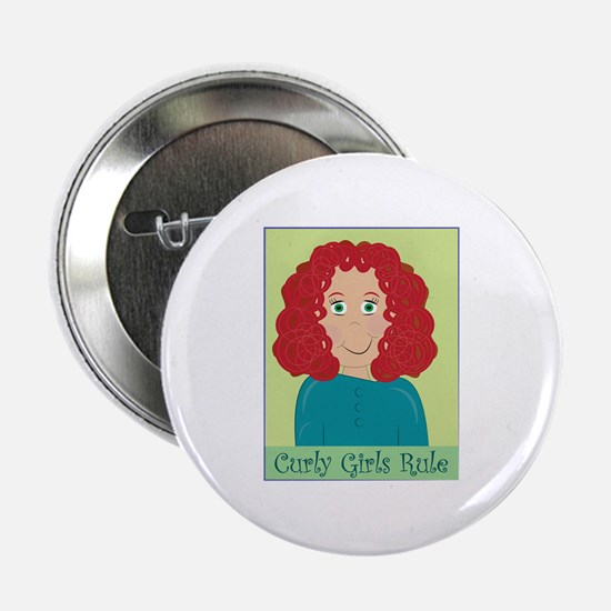 "Curly Girls Rule 2.25"" Button"