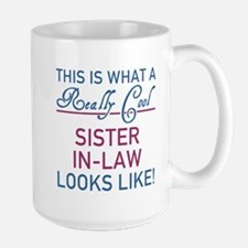 Really Cool Sister-In-Law Mugs