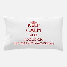 Cute Keep calm and dream on Pillow Case