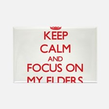 Keep Calm and focus on MY ELDERS Magnets