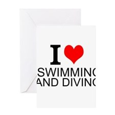 I Love Swimming And Diving Greeting Cards