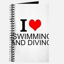 I Love Swimming And Diving Journal