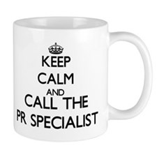 Keep calm and call the Pr Specialist Mugs