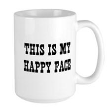 This Is My Happy Face Mugs