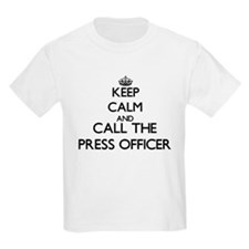 Keep calm and call the Press Officer T-Shirt