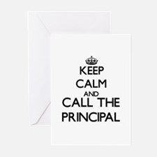 Keep calm and call the Principal Greeting Cards