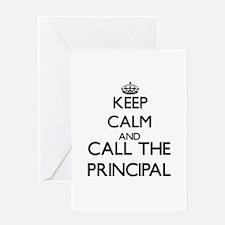 Keep calm and call the Principal Greeting Cards