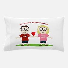 My Perfect Match Pillow Case