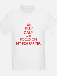 Keep Calm and focus on My Fish Farmer T-Shirt