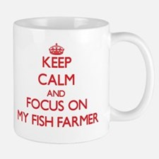 Keep Calm and focus on My Fish Farmer Mugs