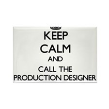 Keep calm and call the Production Designer Magnets