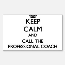 Keep calm and call the Professional Coach Decal
