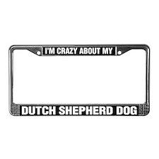 I'm Crazy About My Dutch Shepherd