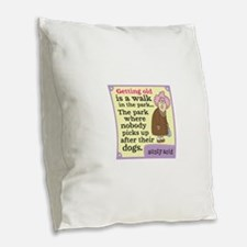 Aunty Acid: Getting Old Burlap Throw Pillow