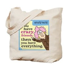 Aunty Acid: Crazy Friends Tote Bag