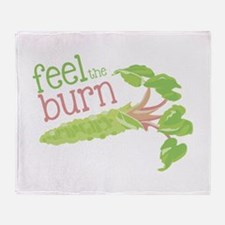Feel the Burn Throw Blanket